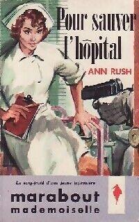 Pour sauver l'hôpital - Ann Rush - Livre