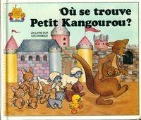 Où se trouve petit kangourou ? - Jane Belk Moncure - Livre