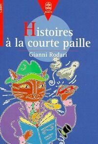 Histoires à la courte paille - Gianni Rodari - Livre