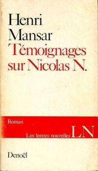 Témoignages sur Nicolas N. - Henri Mansar - Livre