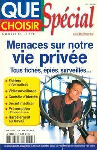 Que choisir Spécial n°61 : Menaces sur votre vie privée - Collectif - Livre