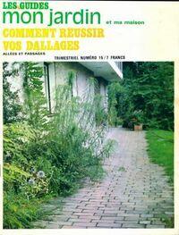 Les guides mon jardin et ma maison n°15 : Comment réussir vos dallages - Collectif - Livre