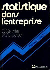 Statistique dans l'entreprise - B. Granier - Livre