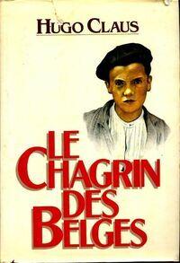 Le chagrin des belges - Hugo Claus - Livre