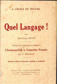 Quel langage ! l'enseignement de la composition - Paul-Georg Münch - Livre