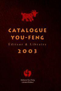 Catalogue You Feng 2003 - XXX - Livre