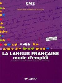 La langue française mode d'emploi CM2 2002 - Collectif - Livre