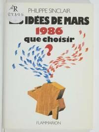 Les idées de mars 1986 : Que choisir ? - Sinclair Philippe - Livre