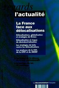 Regards sur l'actualité n°312. La France face aux délocalisations - Collectif - Livre