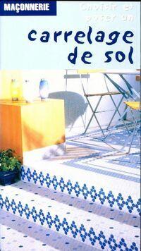 Carrelage de sol - Michel Matana - Livre