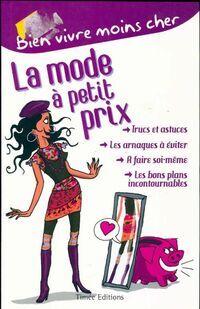 La mode à petit prix - Lorraine Auffray - Livre