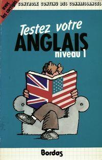 Testez votre anglais niveau 1 - Collectif - Livre