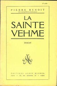 La Sainte Vehme - Pierre Benoit - Livre