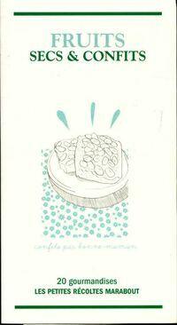 Fruits secs et confits - Catherine Quévremont - Livre
