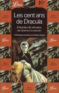Les cent ans de Dracula. 8 histoires de vampires - XXX - Livre