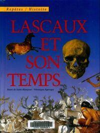 Lascaux et son temps - Véronique Ageorges - Livre