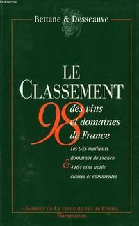 Le classement 1998 des vins et domaines de France - Michel Bettane - Livre