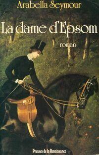La dame d'Epsom - Arabella Seymour - Livre