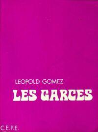 Les garces - Léopold Gomez - Livre
