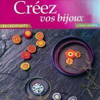 Créez vos bijoux - XXX - Livre