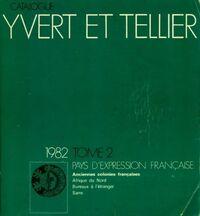 Catalogue Yvert et Tellier 1982 Tome II : pays d'expression française - Yvert & Tellier - Livre