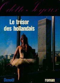 Le trésor des hollandais - Odette Joyeux - Livre