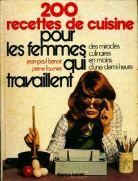 200 recettes pour les femmes qui travaillent - Collectif - Livre