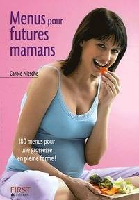 Menus pour futures maman - Carole Nitsch - Livre