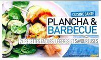 Plancha & barbecue. 24 recettes - XXX - Livre