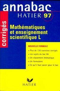 Mathématiques et enseignement scientifique Terminale L, corrigés 1997 - Merckhoffer-R+Breher - Livre