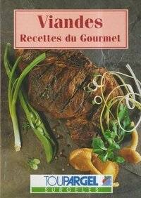 Viandes. Recettes du gourmet - Claude Gervais - Livre