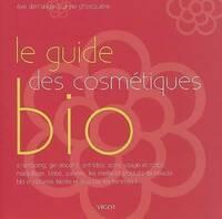 Le guide des cosmétiques bio - Anne Ghesquière - Livre