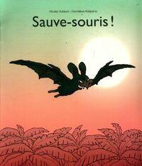 Sauve-souris - Gnimdéwa Hubesch - Livre