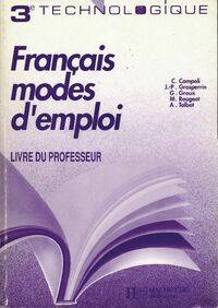 Français mode d'emploi 3e technologique. Livre du professeur - Collectif - Livre