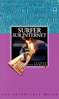 Surfer sur internet - Jérôme Colombain - Livre