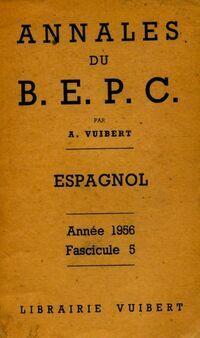 Annales du B.E.P.C 1956 : espagnol - Collectif - Livre