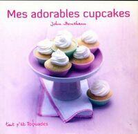 Mes adorables cupcakes - John Bentham - Livre