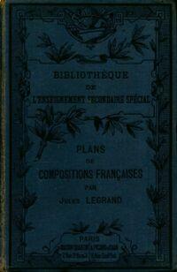 Plans de compositions françaises - Jules Legrand - Livre