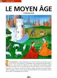Le Moyen Age. Chronologie - Collectif - Livre