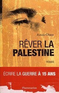 Rêver la Palestine - Randa Ghazi - Livre