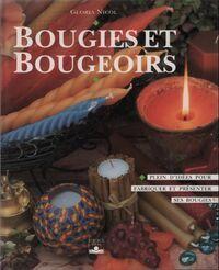 Bougies et bougeoirs - Gloria Nicol - Livre