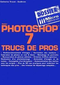 Photoshop 7 - Catherine Trouve-Szaibrum - Livre