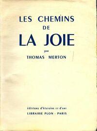 Les chemins de la joie - Thomas Merton - Livre