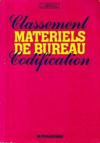Classement, matériels de bureau, codification - O. Girault - Livre