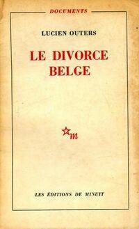 Le divorce belge - Lucien Outers - Livre