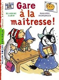 Gare à la maîtresse ! - Blandine Aubin - Livre