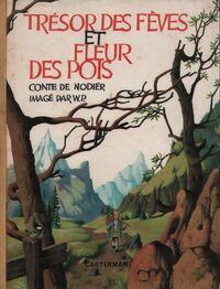 Trésor des fèves et fleur des pois - Charles Nodier - Livre