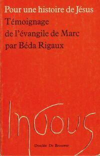 Témoignage de l'Evangile de Marc - Béda Rigaux - Livre