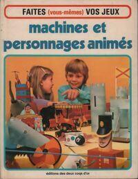 Machines et personnages animés - Brian Edwards - Livre
