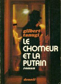 Le chômeur et la putain - Gilbert Tanugi - Livre